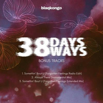 Blaqkongo – 38 Days 38 Ways (Bonus Tracks)