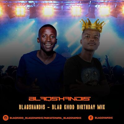 BlaqShandis – BlaQ Kiidd Birthday Mix