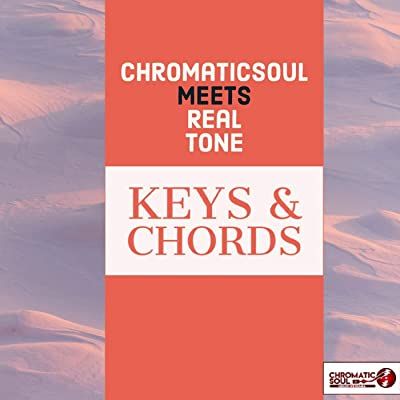 Chromaticsoul & Real Tone – Keys & Chords