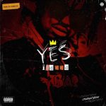 CrownedYung – Yes Indeed (Dead Presidents)