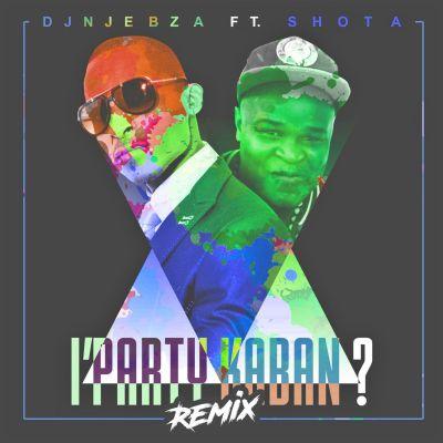 DJ Njebza – Iphathi Kabani (Remix) ft. Shota