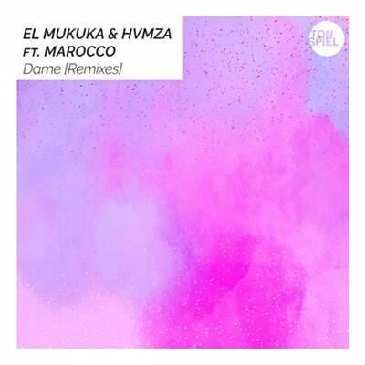 El Mukuka & HVMZA – Dame (Argento Dust Remix) ft. Marocco
