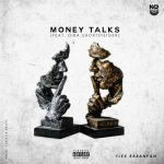 Flex Rabanyan – Money Talks ft. Diba Shortsteiger