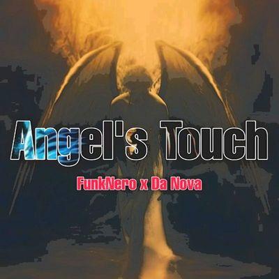 FunkNero & Da Nova – Angel's Touch