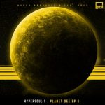 HyperSOUL-X – Planet Dee EP 4
