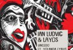 Ian Ludvig & LAYOS – Uncedo ft. Yolanda Fyrus