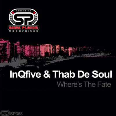 InQfive & Thab De Soul – Where's The Fate