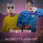 Jabs CPT & Dj Pretty – Danger Zone