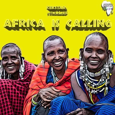 Kek'Star & Stickman – Africa Is Calling EP