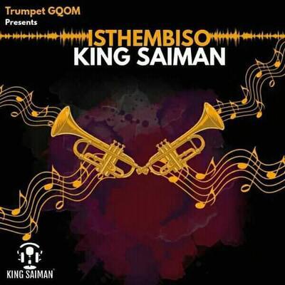 King Saiman – Isthembiso