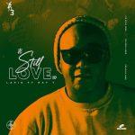 Lapie – It's Still Love (Dub Mix) ft. Ray T