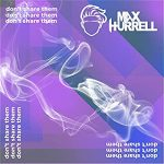 Max Hurrell – Don't Share Them
