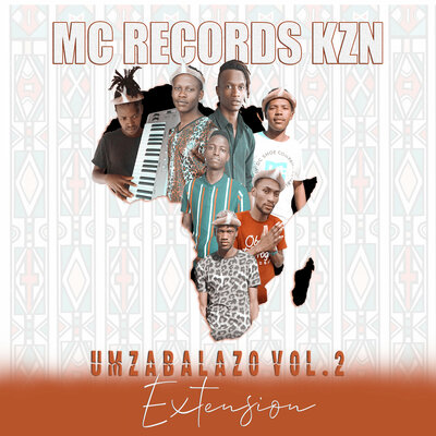 Mc Records KZN – Umzabalazo Vol. 2 EP (Extension)
