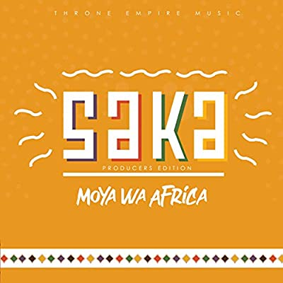 Moya Wa Africa – Saka (Producers Edition)