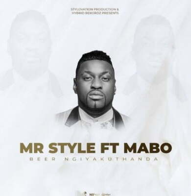 Mr Style – Beer Ngiyakuthanda ft. Mabo