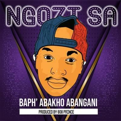 Ngozi SA – Baph' Abakho Abangani ft. 808 Prince