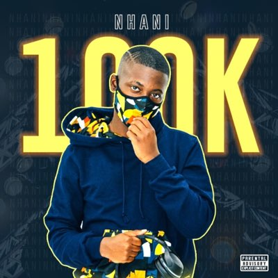 Nhani – 100K (Album)