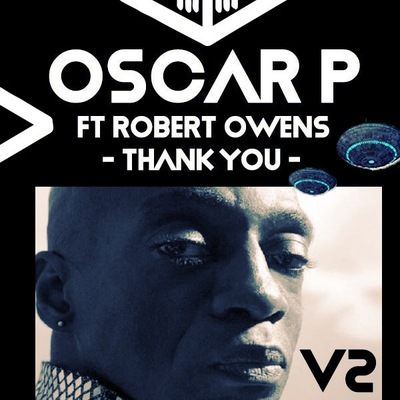 Oscar P – Thank You (Enoo Napa Remix) ft. Robert Owens