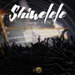 Shabba Cpt – Shiwelele ft. Jiji Martin, Lusapho Butswai & Mashaya