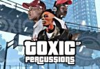 Team Percussion & Toxic MusiQ – Toxic Percussions EP