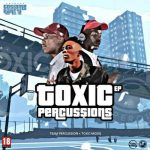 Team Percussion & Toxic MusiQ – Toxic Percussions EP