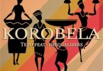 Tefo – Korobela ft. Thequalizers