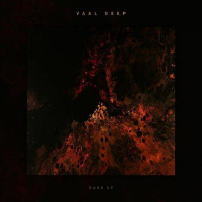 Vaal Deep – Dark EP