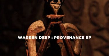 Warren Deep – Provenance (Original Mix)