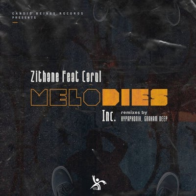Zithane – Melodies (Graham Deep C2B Mix) ft. Carol