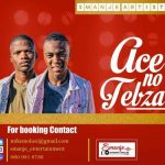 Ace no Tebza – Mentioned Ft. Toolz Umazelaphi