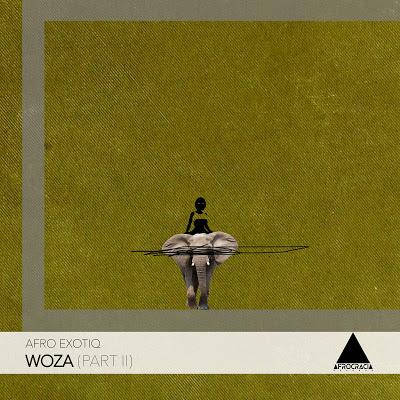 Afro Exotiq – Woza Part II (Defected Mix)