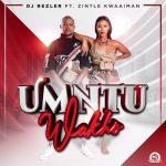 DJ Rezler – Umntu Wakho ft. Zintle Kwaaiman