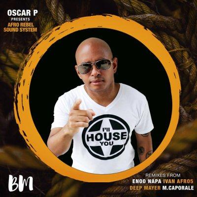 Oscar P & Afro Rebel Sound System – Going (Enoo Napa Afro Mix)