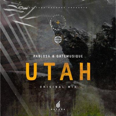 PabloSA & Gate Musique – Utah (Original Mix)
