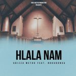 UBizza Wethu – Hlala Nami Ft. Nokubonga