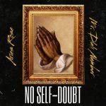 Aries Rose & Mr Dlali Number – No Self Doubts