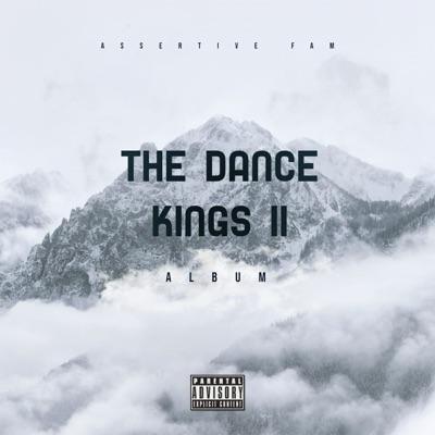 Assertive Fam – The Dance Kings II (Album)