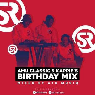 ATK MusiQ – Amu Classic & Kappie's Birthday Mix
