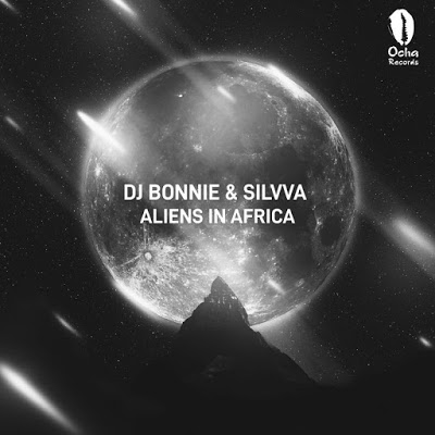DJ Bonnie & Silvva – Aliens In Africa