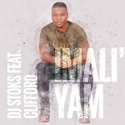 DJ Stoks – Imali' Yam Ft. Clifford