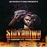 Jive MaWeekend – Sinxaniwe Ft. Abafana Bomsindo