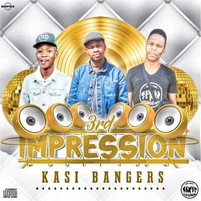 Kasi Bangers – 3rd Impression (Album)