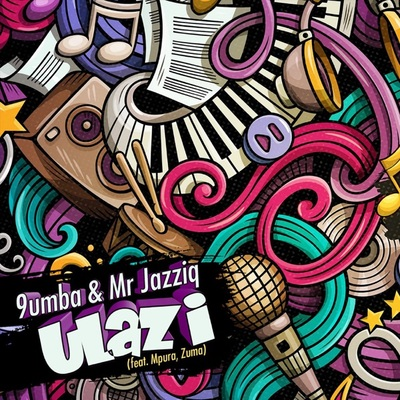Mr JazziQ & 9umba – uLazi Ft. Mpura & Zuma