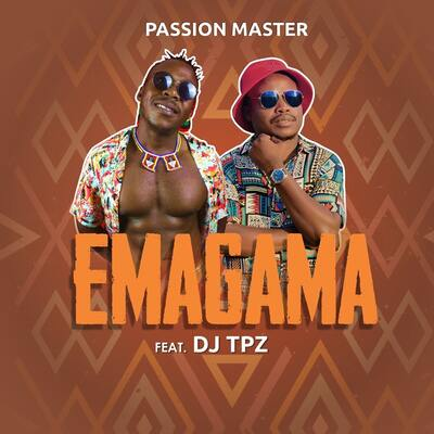 Passion Master – Emagama Ft. DJ Tpz