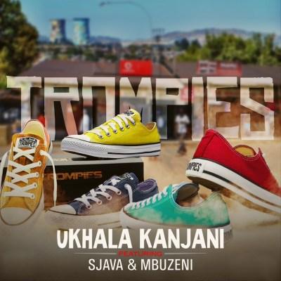 Trompies – uKhala Kanjani Ft. Sjava & Mbuzeni