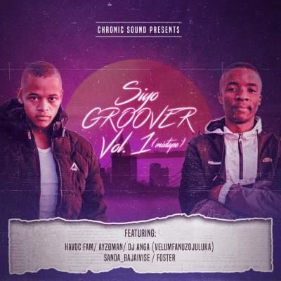 Chronic Sound – Siyo Groover Vol 1 (Mixtape)