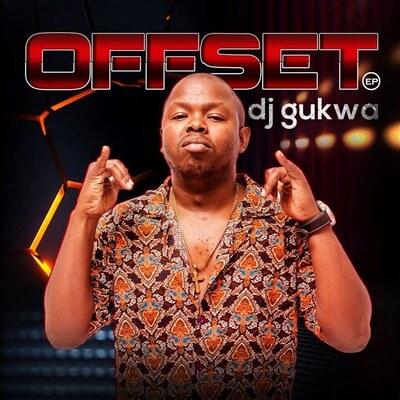 Dj Gukwa – Offset EP