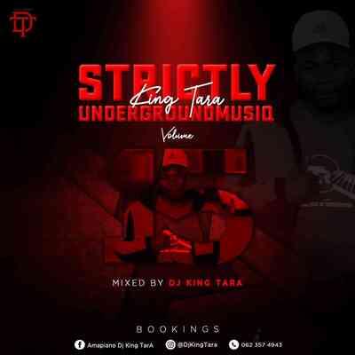 DJ King Tara – Underground MusiQ Vol 15 (Strictly King Tara)