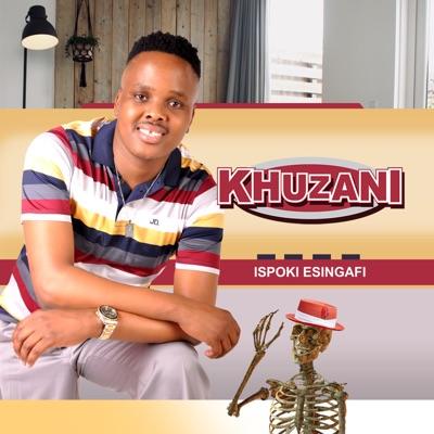 Khuzani – Noma Ngihamba