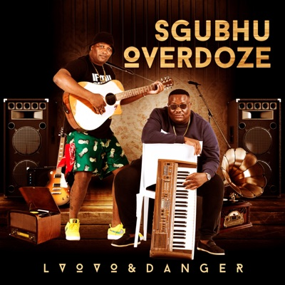 L'vovo & Danger – Simkantshubomvu Ft. DJ Tira